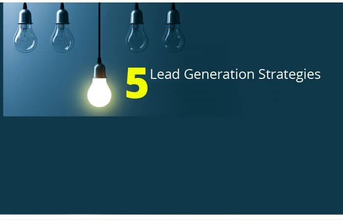 5 Creative Lead Generation Ideas You Must Not Ignore