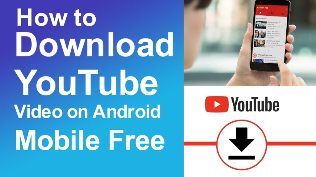 DOWNLOAD YOUTUBE VIDEOS TO AN ANDROID DEVICE